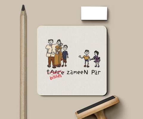 Coasters, B*tches Zameen Par  Coasters | Artist : desiGuy, - PosterGully