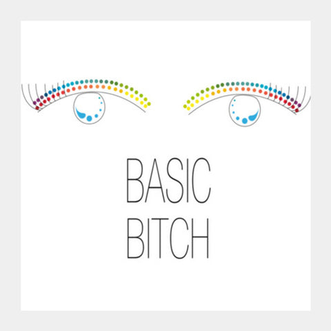 basic bitch,basic,bitch,minimalism,colour pop Square Art Prints | Artist : All the randomness