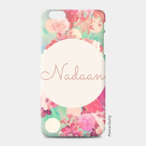 iPhone 6 Plus / 6s Plus Cases, Nadaan iPhone 6 Plus / 6s Plus Case | Artist : Vidushi Jain, - PosterGully