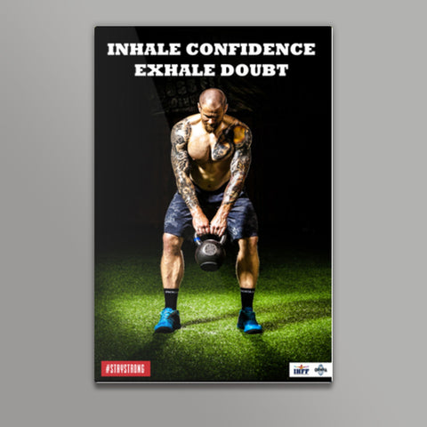 Inhale Confidence Exhale Doubt Metal Prints | Artist : IHFF Olympia India