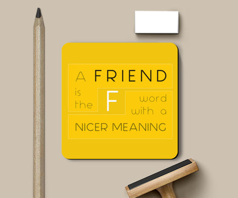 Coasters, Friend is a F-Word Coasters | Artist : Darshan Gajara's Artwork, - PosterGully