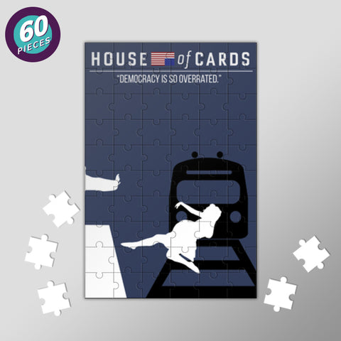 Democracy Is So Overrated -House of Cards Jigsaw Puzzles | Artist : Namit Halakhandi