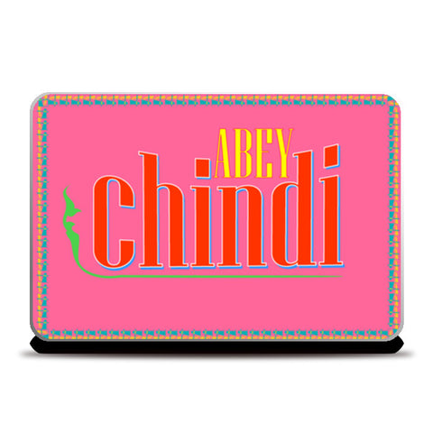 Abey Chindi Laptop Skins | Artist : Colour me expressive