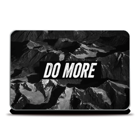 Laptop Skins, Do More Laptop Skins | Artist : Jax D, - PosterGully