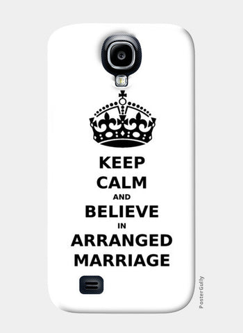 Samsung S4 Cases, Keep Calm - Arranged Marriage Samsung S4 Case | Artist : Sara, - PosterGully
