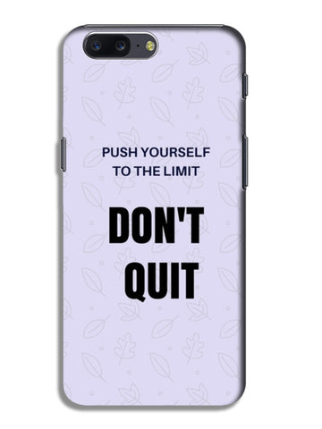 Don't Quit OnePlus 5 Cases | Artist : Pallavi Rawal