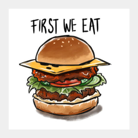 First we eat Square Art Prints | Artist : Aniruddha Lele