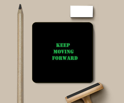 Keep Moving Foward Coasters | Artist : Megha Vohra