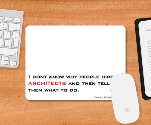 Mousepad, architecture quote Mousepad | Artist : Sonia Punyani, - PosterGully