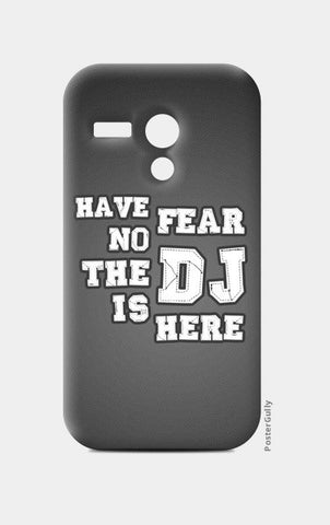 Moto G Cases, Have No Fear The DJ Is Here - Moto G | Artist : DJ Ravish, - PosterGully