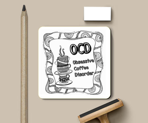 Obsessive Coffee Disorder Coasters | Artist : the unskilled artist
