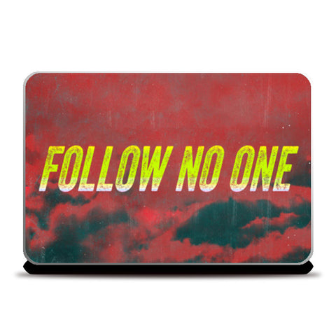 Laptop Skins, Follow No One by Yellow Laptop Skins | Artist : Jax D, - PosterGully