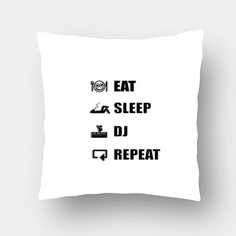 Cushion Covers, EAT SLEEP DJ REPEAT (WHITE) - Cushion Cover | Artist : DJ Ravish, - PosterGully