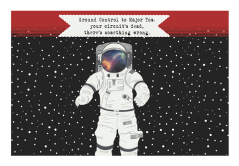 Astronaut - Ground control to Major Tom Wall Art  | Artist : C-zure