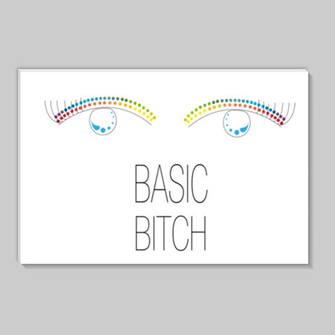 basic bitch,basic,bitch,minimalism,colour pop Stick Ons | Artist : All the randomness