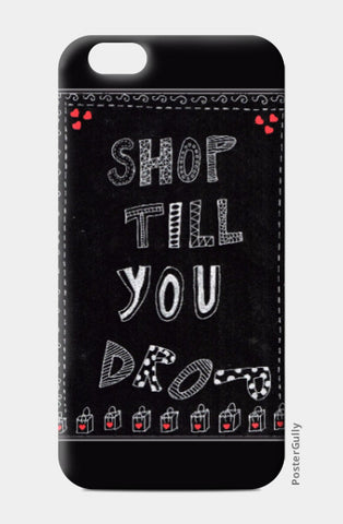 iPhone 6 / 6s, Shop till you drop iPhone 6 / 6s Case | Artist: Janeesha, - PosterGully