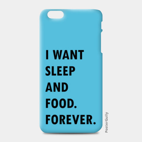 SLEEP AND FOOD. iPhone 6 Plus/6S Plus Cases | Artist : Shruti aggarwal