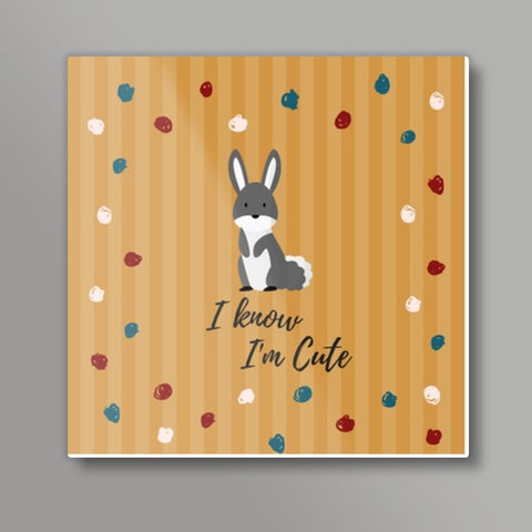 I know I'm Cute Square Metal Prints | Artist : Pallavi Rawal