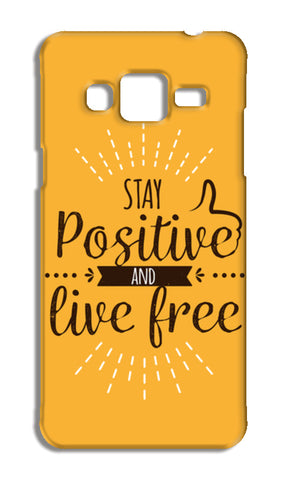 Stay Positive And Live Free Samsung Galaxy J3 2016 Cases | Artist : Inderpreet Singh