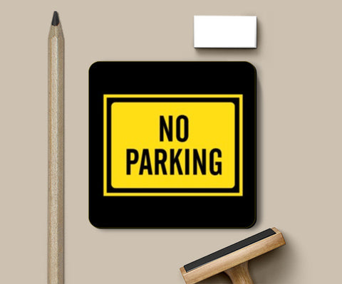 Coasters, NO PARKING Coasters | Artist : Sonia Punyani, - PosterGully