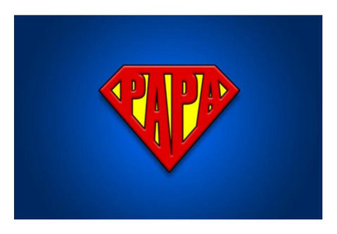 PosterGully Specials, SUPER-PAPA | Father's Day Wall Art  | Artist : Ved Uttam, - PosterGully