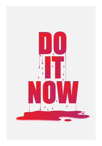 Do It Now Art PosterGully Specials