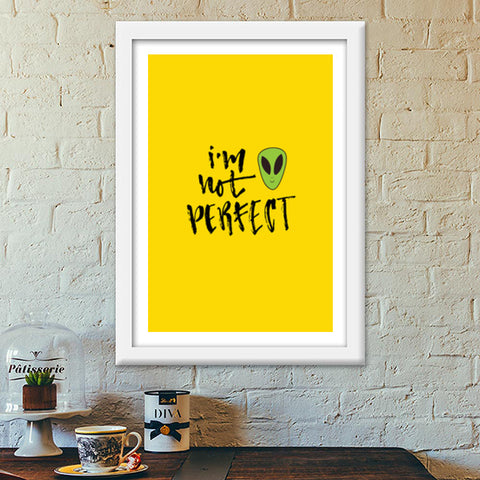 I'm Not Perfect Premium Italian Wooden Frames | Artist : Inderpreet Singh