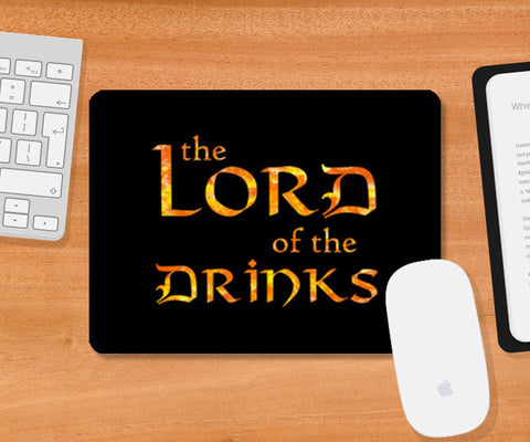 Lord of the Drinks Mousepad | Artist : Shweta Paryani