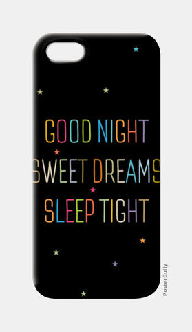 Good Night Sweet Dreams Sleep Tight iPhone 5 Cases | Artist : Designerchennai