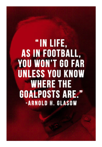 Arnold H. Glasow Football Motivation | #Footballfan Wall Art | Artist : Creative DJ