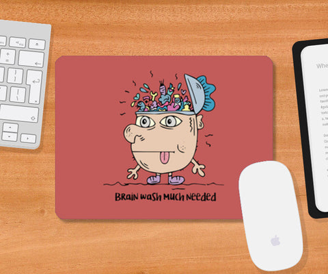 Brain wash needed mousepad Mousepad | Artist : Debasmita