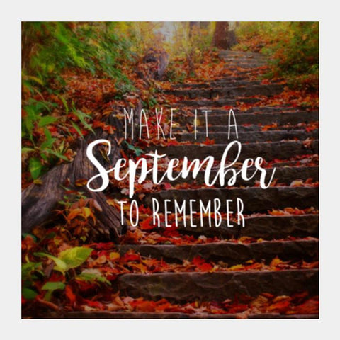 September To Remember! Square Art Prints PosterGully Specials