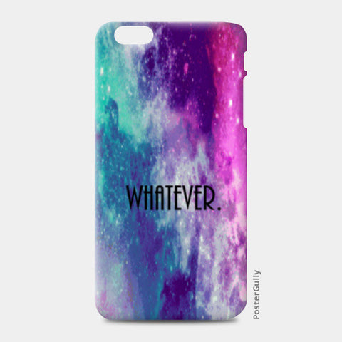 whatever iPhone 6 Plus/6S Plus Cases | Artist : avanthi amarnath