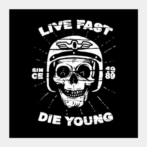 Live Fast 1 Square Art Prints PosterGully Specials
