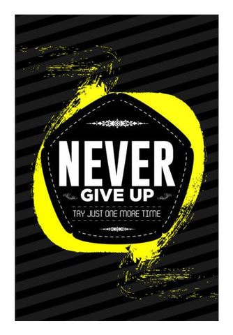 PosterGully Specials, Never give up Wall Art | Artist : Designerchennai, - PosterGully