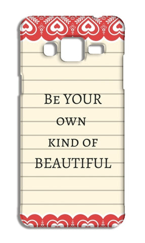 be your own kind of beautiful Samsung Galaxy J5 Cases | Artist : Pallavi Rawal