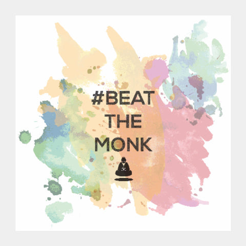 Square Art Prints, #BeattheMonk 2 Square Art | Artist : GamingMonk, - PosterGully