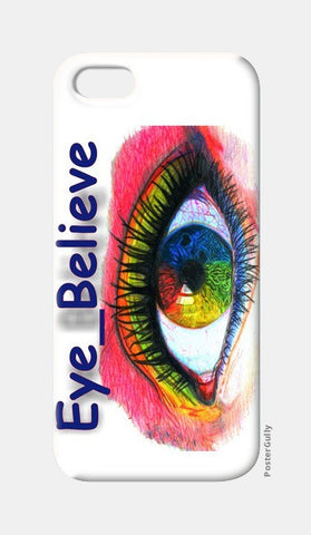 iPhone 5 Cases, Eye Believe iPhone 5 Cases | Artist : Kriti Pahuja, - PosterGully