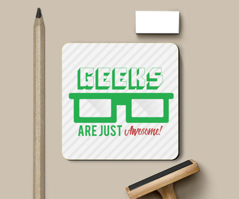 Geeks are awesome! Coasters | Artist : Rahul Bagdai