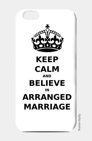 iPhone 6 / 6s, Keep Calm - Arranged Marriage iPhone 6 / 6s Case | Artist : Sara, - PosterGully