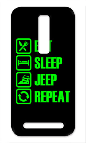 Eat Sleep Jeep Repeat Asus Zenfone 2 Cases | Artist : Vaishak Seraphim