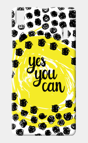 Lenovo A7000 Cases, YES YOU CAN! Lenovo A7000 Cases | Artist : DISHA BHANOT, - PosterGully