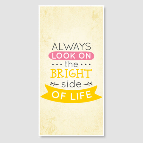 Always Look On The Bright Side Of Life Door Poster | Artist : Inderpreet Singh