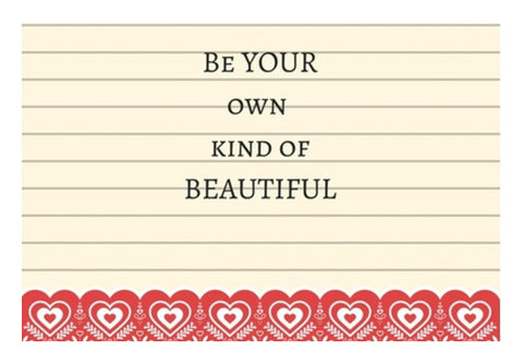 Be Your Own Kind Of Beautiful Art PosterGully Specials