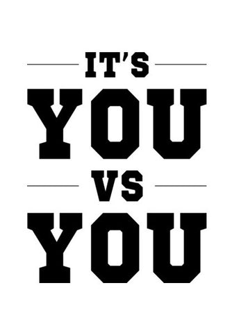 It's You VS You Wall Art | Artist : jinkal patel