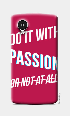 Do it with passion Nexus 5 Cases | Artist : Joven Roy