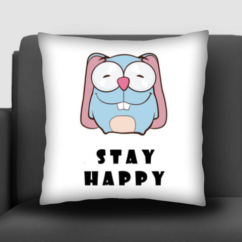 Stay Happy Cushion Covers | Artist : Ardour Art
