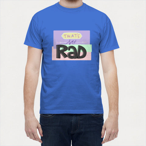 Men T Shirts, So Rad Men T Shirts | Artist : The Stardust Story, - PosterGully - 1