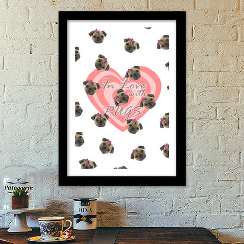 Premium Italian Wooden Frames, In Love With Pugs Premium Italian Wooden Frames | Artist : Samar Khan, - PosterGully - 1