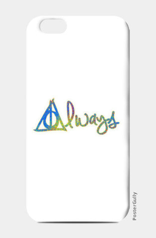 iPhone 6/6S Cases, Always Harry Potter iPhone 6/6S Cases | Artist : Dev Ballal, - PosterGully